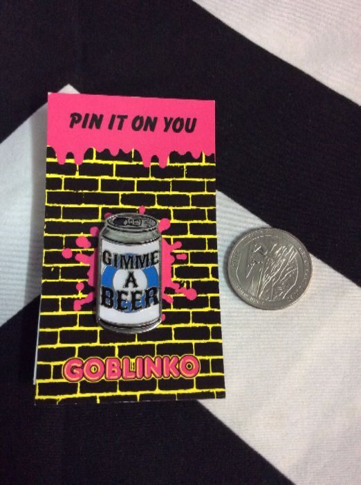 BW PIN- Gimme a Beer Can 1