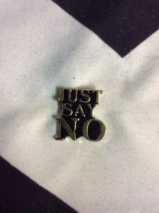BW PIN- Just Say No- 4002 1