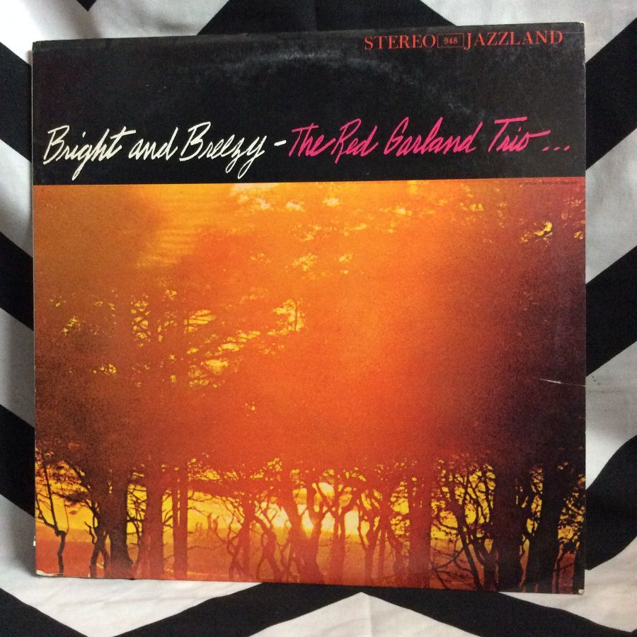 VINYL THE RED GARLAND TRIO - BRIGHT AND BREEZY 1