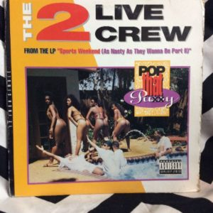 THE 2 LIVE CREW - POP THAT P#SSY SINGLE 2