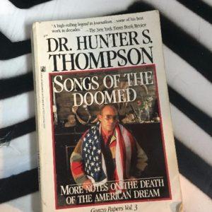 Songs of the Doomed: Hunter S. Thompson BOOK 1