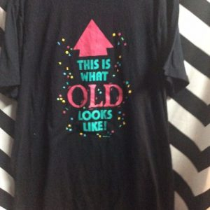 1980S PRINTED TSHIRT This is what old looks like 1