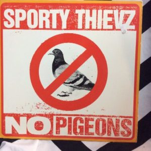 Sporty Thieves - No Pigeons 1