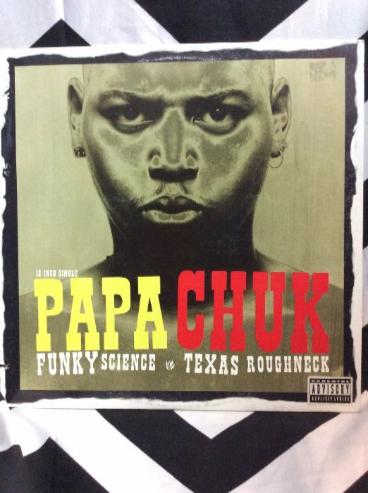 Papa Chuk â??â?? Funky Science / Texas Roughneck 1