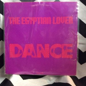 THE EGYPTIAN LOVER-DANCE-SINGLE 1