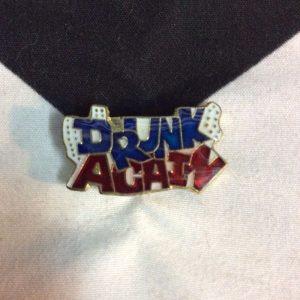 BW PIN- Drunk Again 1