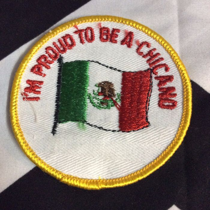 Patch- PROUD TO BE A CHICANO *old stock 1