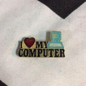 BW PIN - I LOVE MY COMPUTER 1
