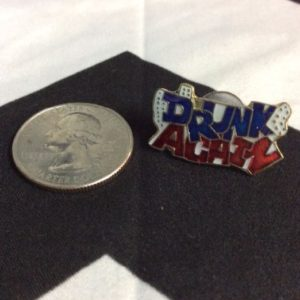 BW PIN- Drunk again Pin- 1698 1
