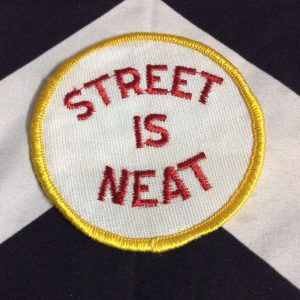 PATCH- STREET IS NEAT *OLD STOCK* 1