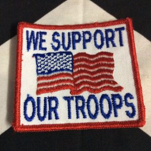 PATCH WE SUPPORT OUR TROOPS 1