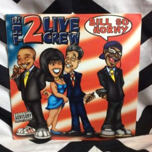 THE 2 LIVE CREW - BILL SO HORNY 3