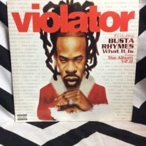 VIOLATOR - WHAT IT IS FT. BUSTA RHYMES 2