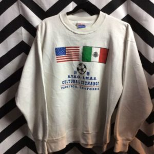 Cultural Exchange, California, soccer sweatshirt with USA, Mexico flags 1