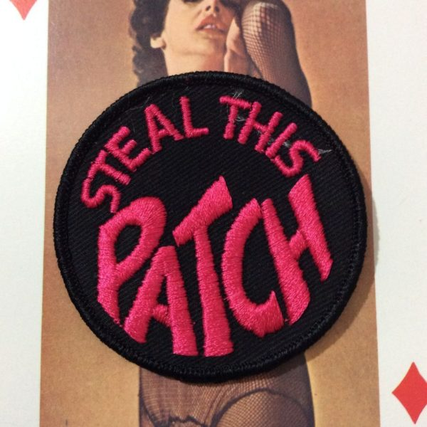 product details: BW EMBROIDERED PATCH – STEAL THIS PATCH photo