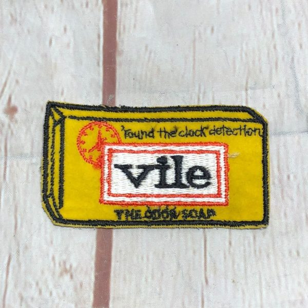 RARE EMBROIDERED PATCH – VILE THE ODOR SOAP W/ ROUND THE CLOCK DETECTION