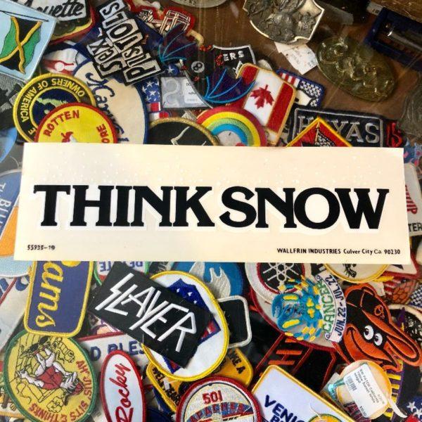 VINTAGE 1980'S CLEAR VINYL BUMPER STICKER – THINK SNOW