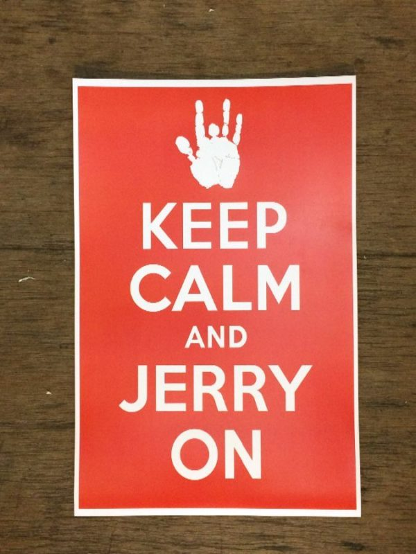 product details: Keep Calm and Jerry On Jerry Garcia Grateful Dead poster photo