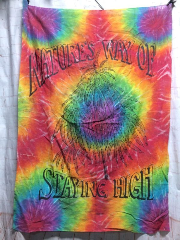 NATURE'S WAY OF STAYING HIGH W/ WEED PLANT & TIE-DYE TAPESTRY