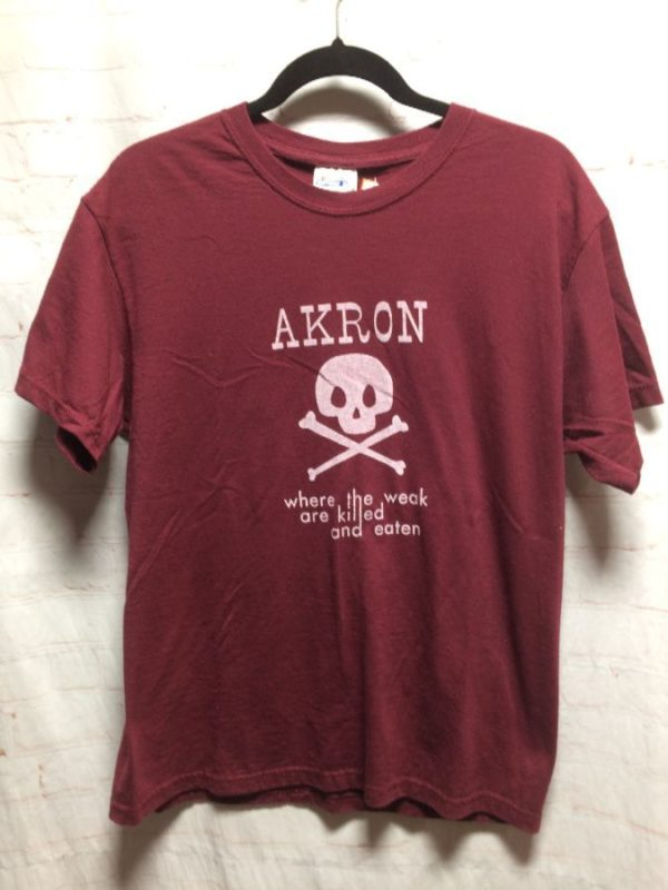 T-SHIRT – AKRON WHERE THE WEAK ARE KILLED & EATEN
