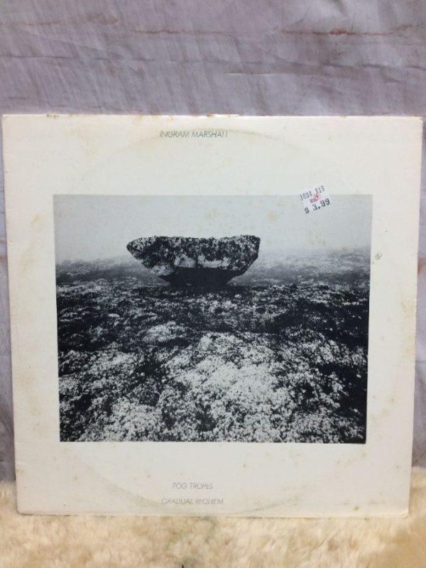 Ingram Marshall – Fog Tropes • Gradual Requiem • Gambuh I
