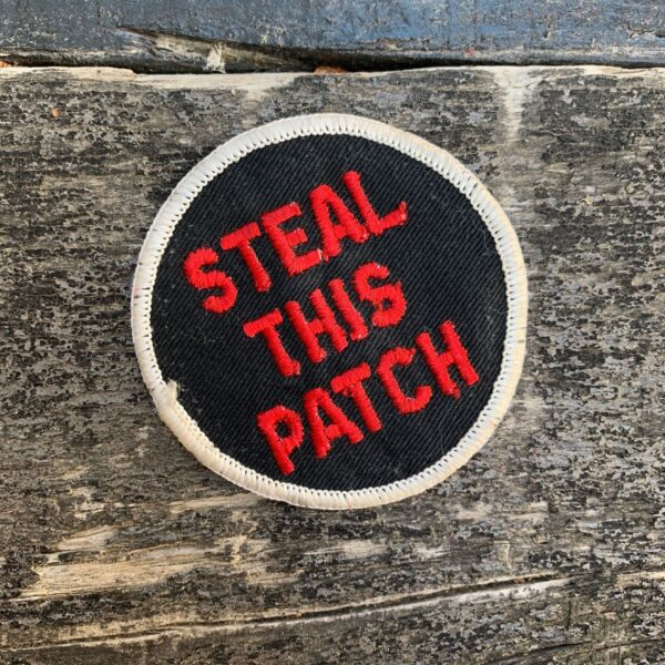 product details: VINTAGE 1970S STEAL THIS PATCH EMBROIDERED SEW-ON PATCH photo