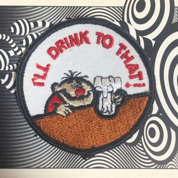 product details: DEADSTOCK ILL DRINK TO THAT PATCH photo